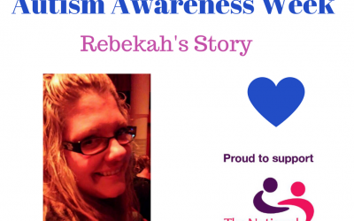 Autism Awareness Week – Rebekah's Story